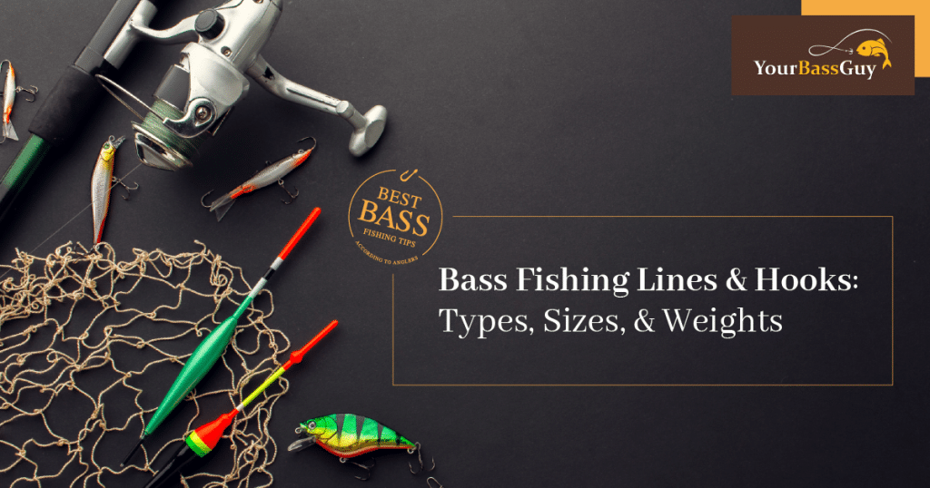 Bass Fishing Lines and Hooks