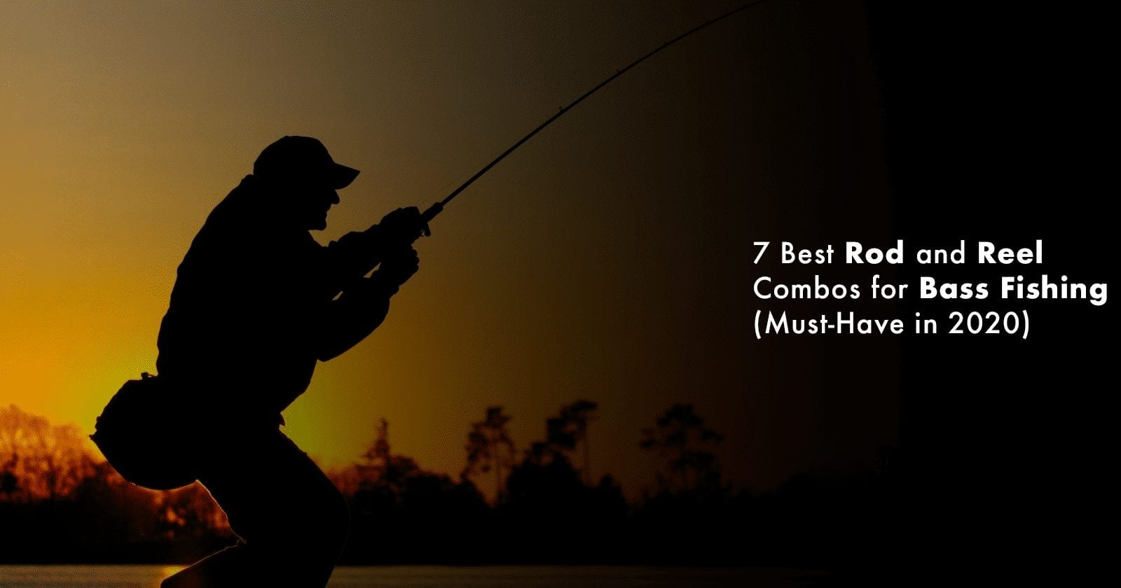 Rod and Reel Combos for Bass Fishing