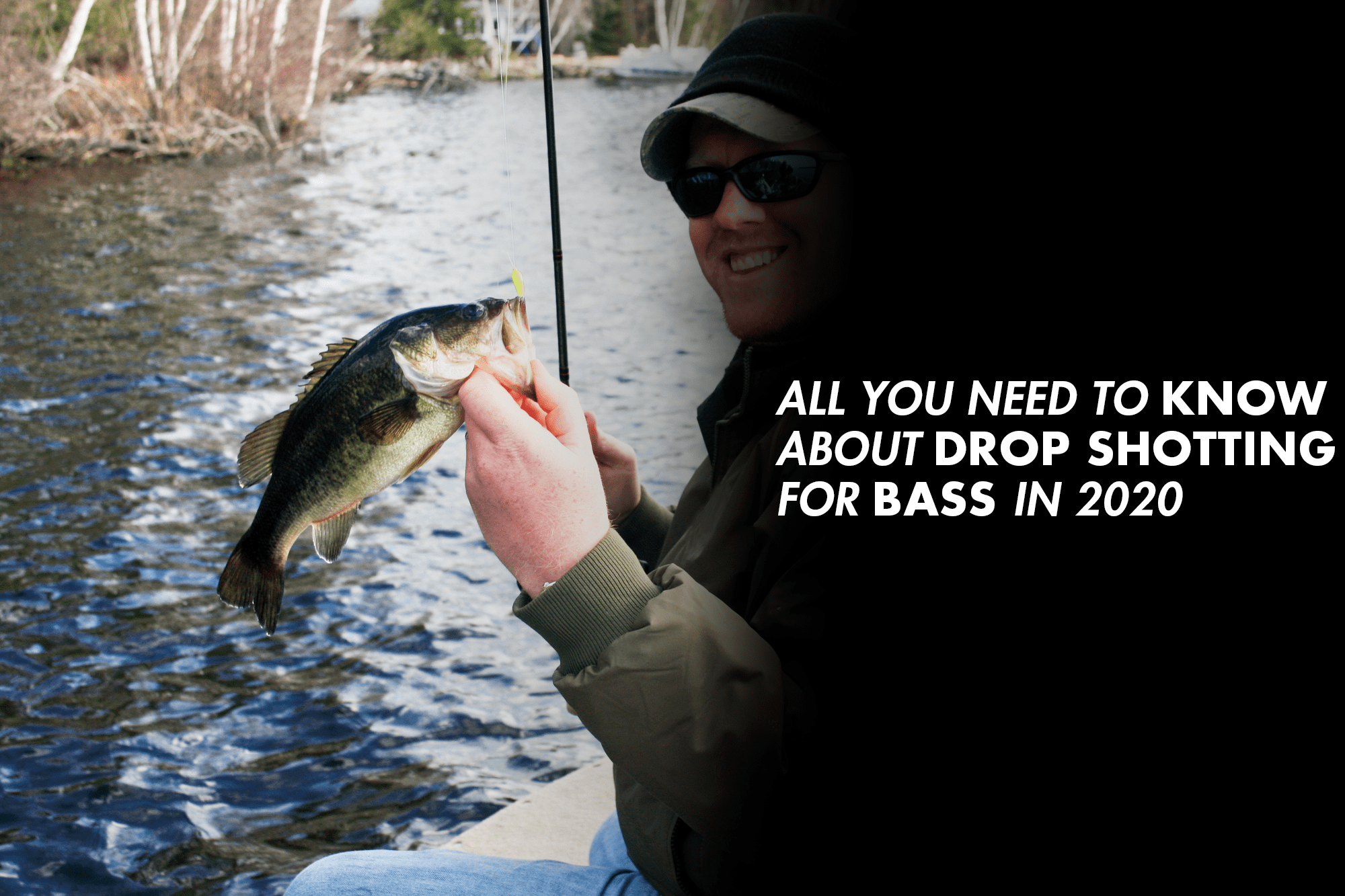All You Need To Know About Drop Shotting for Bass in 2020