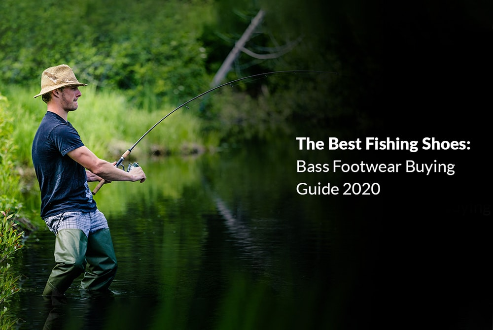 The Best Fishing Shoes buying guide