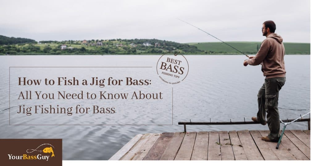 How to fish a jig for bass