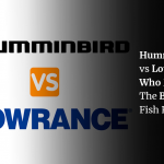 Humminbird vs Lowrance: Who Makes The Better Fish Finder?